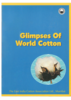 Glimpses of world cotton